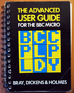 The Advanced User Guide for the BBC Micro